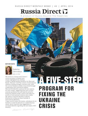 Russia Direct Brief: 'A Five-Step Program for Fixing the Ukraine Crisis'